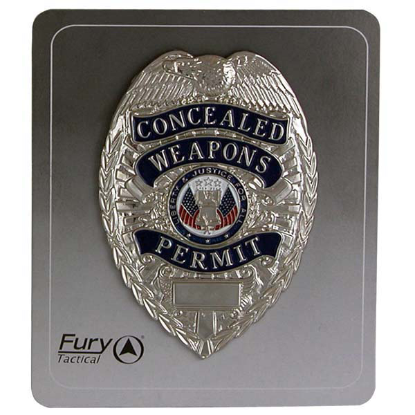 Fury- Tac Shield Concealed Weapons Permit Badge
